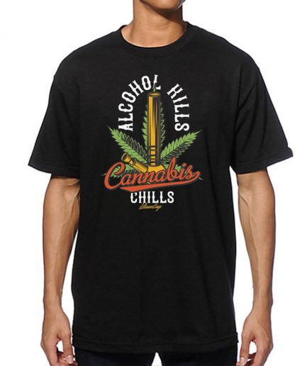 Alcohol Kill Cannabis Chills Tee